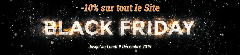 - 10 % sur tout le Site pour le Black Friday jusqu'au Lundi 9 Décembre 2019 !